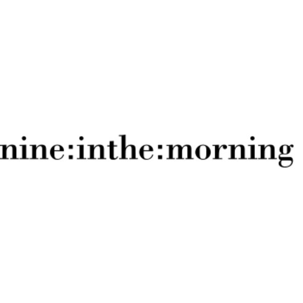 nine in the morning Logo