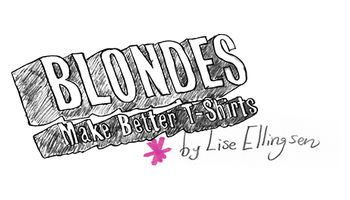 Blondes Make Better T-Shirts Logo