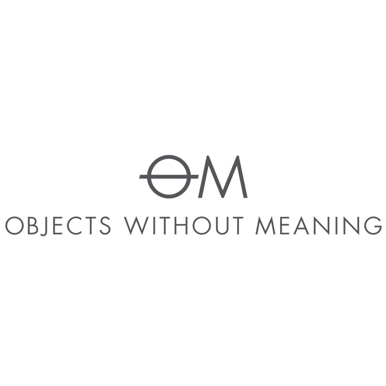 OBJECTS WITHOUT MEANING