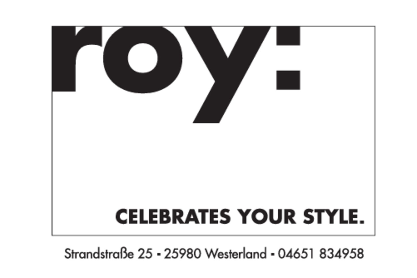 roy: celebrates your style in Westerland (Bild 1)