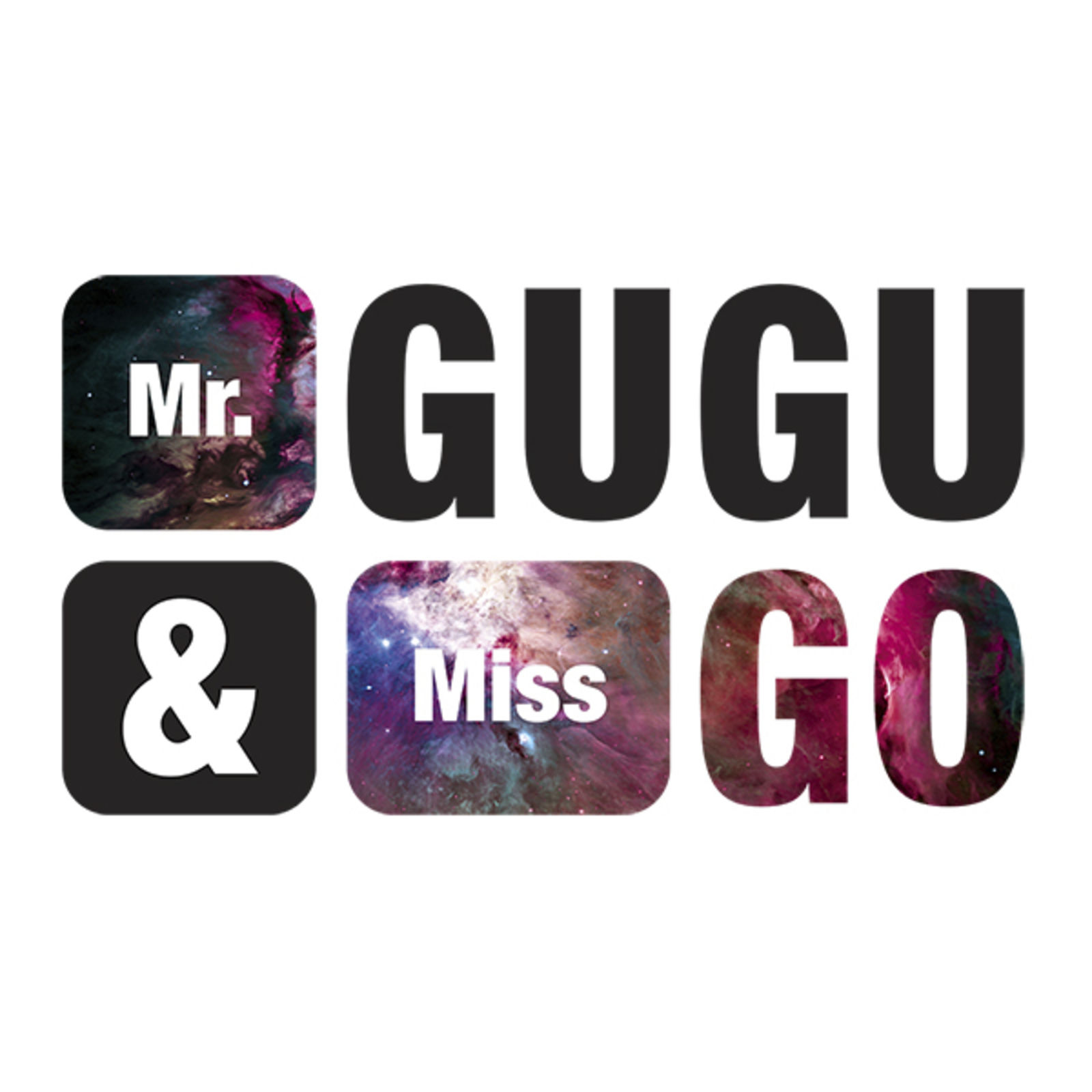 Mr. Gugu & Miss Go