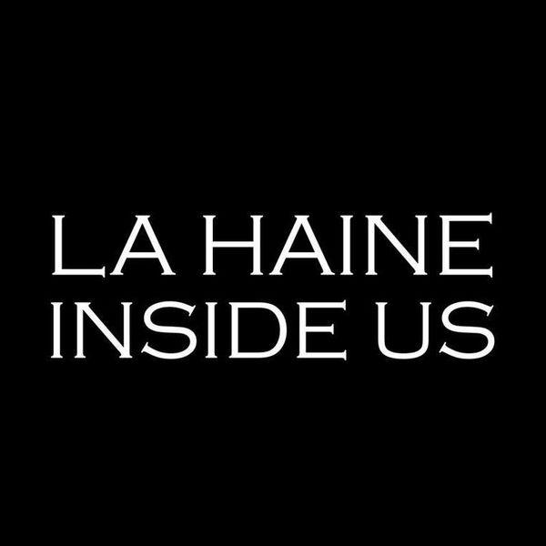 La Haine Inside Us Logo