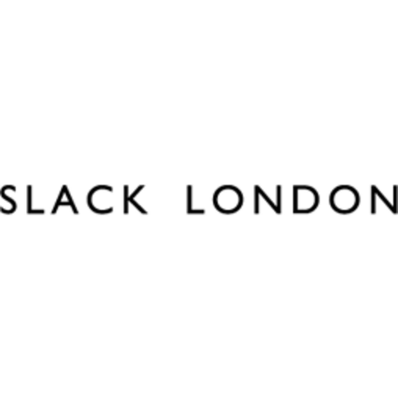 SLACK LONDON