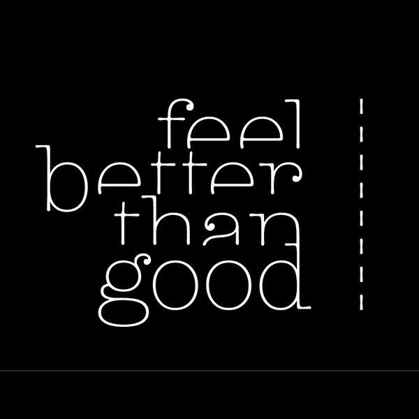 feel better than good Logo