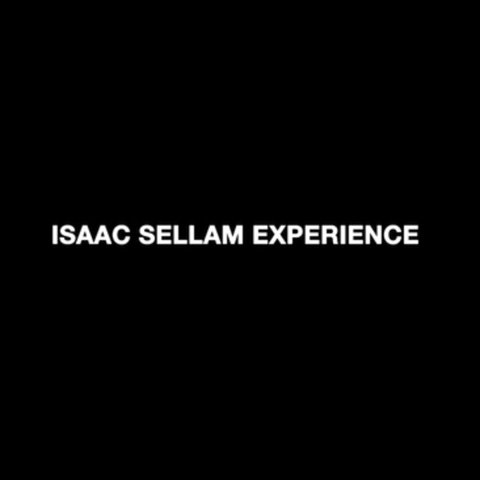 ISAAC SELLAM Experience