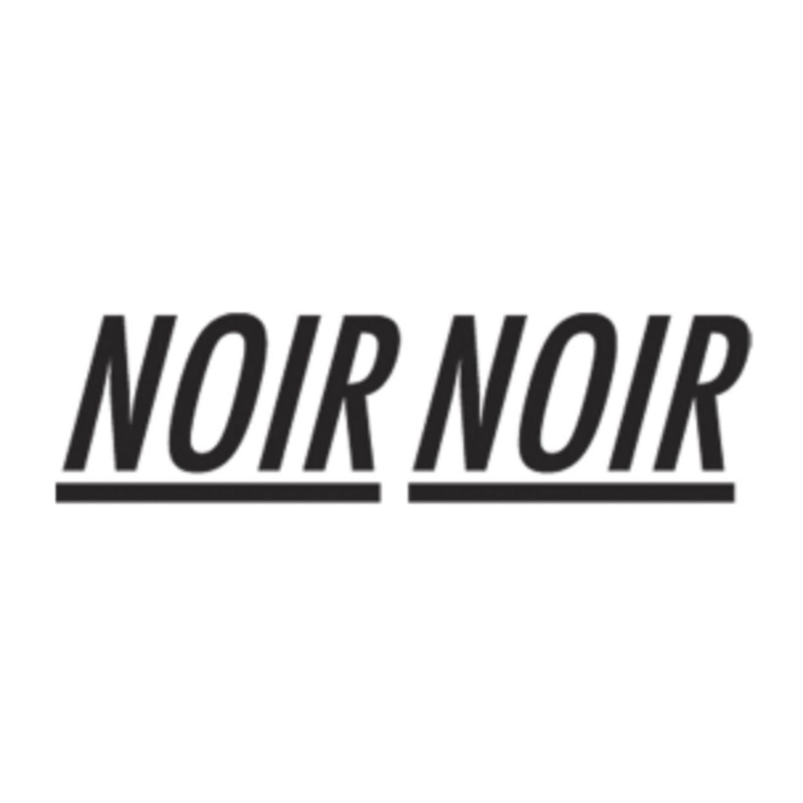 NOIR NOIR
