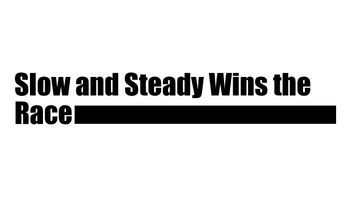 Slow and steady wins the race Logo