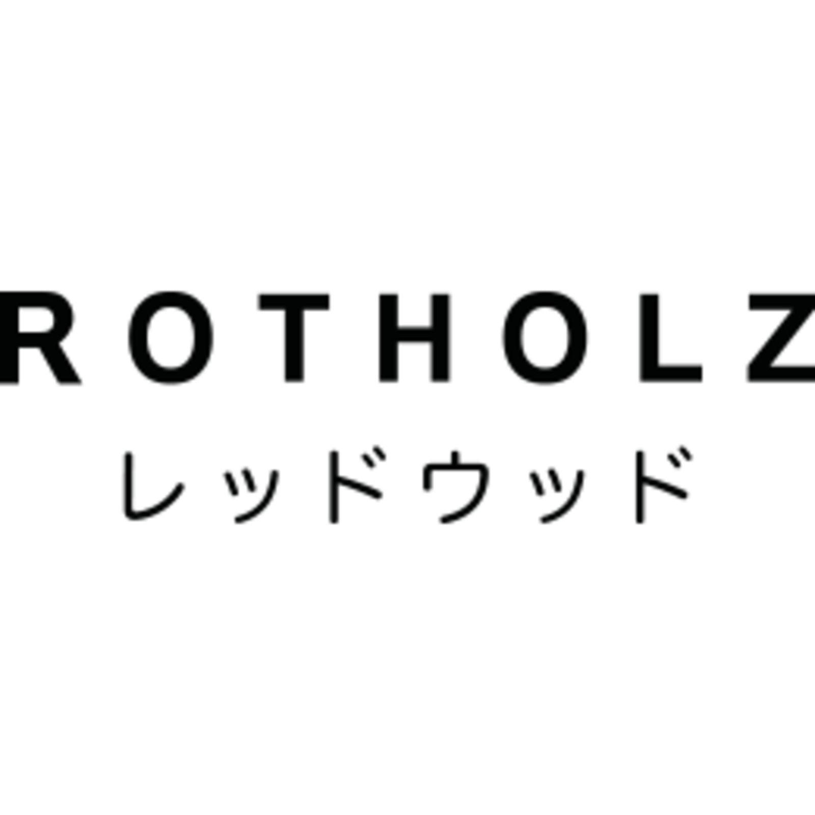 ROTHOLZ / レッドウッド